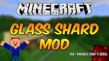 Скачать Glass Shards для Minecraft 1.8.9