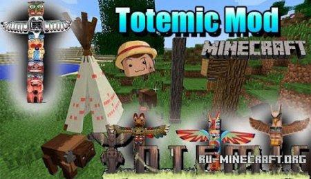 Скачать Totemic для Minecraft 1.8.9