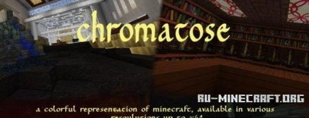 Скачать SRD's Chromatose [64x] для Minecraft 1.8