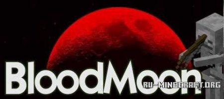 Скачать Blood Moon для Minecraft 1.9