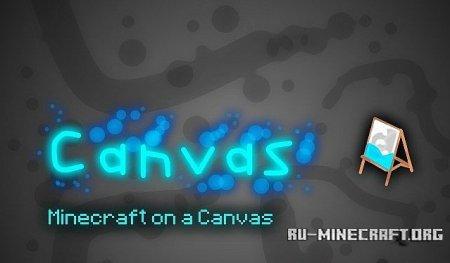 Скачать Canvas [128x] для Minecraft 1.9