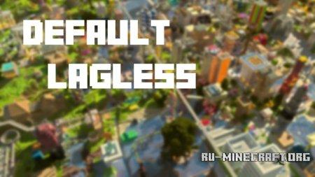 Скачать Default Lagless для Minecraft 1.10