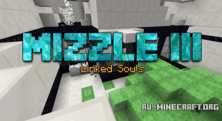 Скачать Mizzle III - Linked Souls для Minecraft