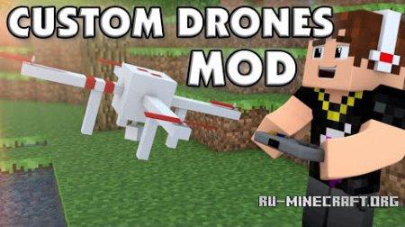 Скачать Custom Drones для Minecraft 1.8.9