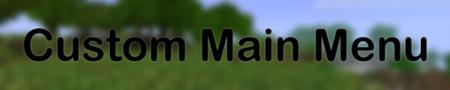 Скачать Custom Main Menu для Minecraft 1.10