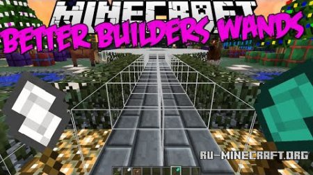 Скачать Better Builder's Wands для Minecraft 1.10