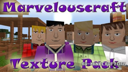 Скачать Marvelouscraft [64x] для Minecraft 1.9