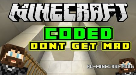 ������� CODED: Don�t Get Mad ��� Minecraft