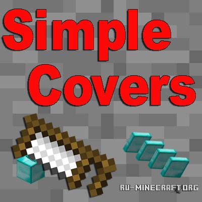 Скачать Simple Covers для Minecraft 1.9