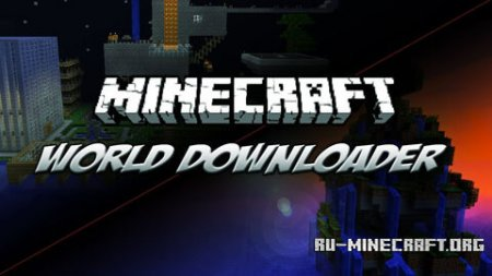 Скачать World Downloader для Minecraft 1.10.2