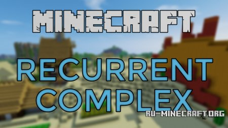 ������� Recurrent Complex ��� Minecraft 1.10.2