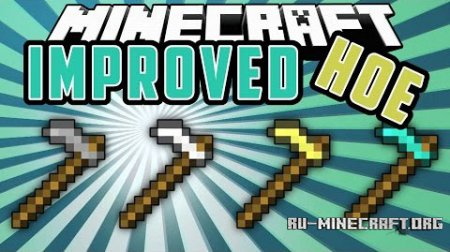 Скачать Improved Hoes для Minecraft 1.9.4