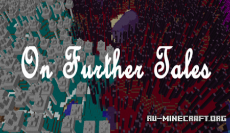 ������� On Further Tales ��� Minecraft 1.10.2