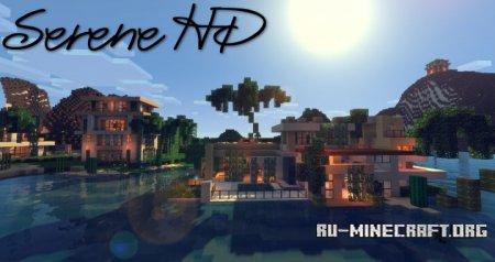 Скачать Serene HD Realistic [32x] для Minecraft 1.10