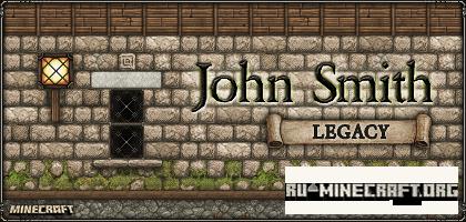 Скачать John Smith Legacy [32x32] для Minecraft PE 0.16.0