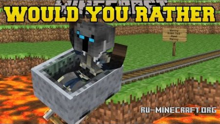 Скачать Would You Rather для Minecraft