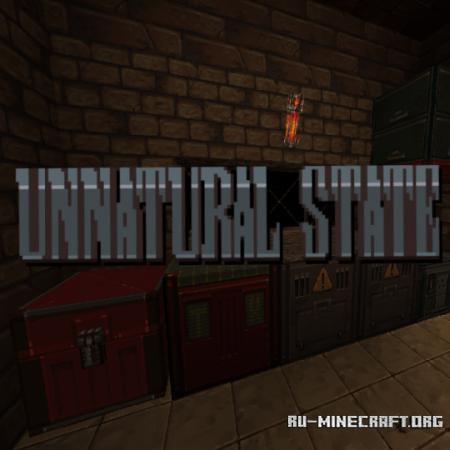 Скачать Unnatural State [64x] для Minecraft 1.10