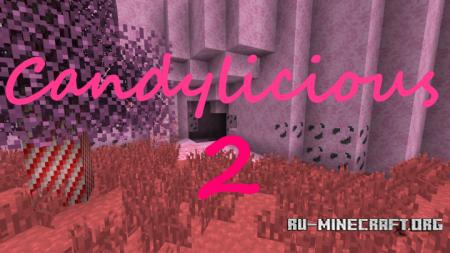 Скачать Candylicious 2 [16x] для Minecraft 1.10