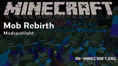 Скачать Mob Rebirth для Minecraft 1.11
