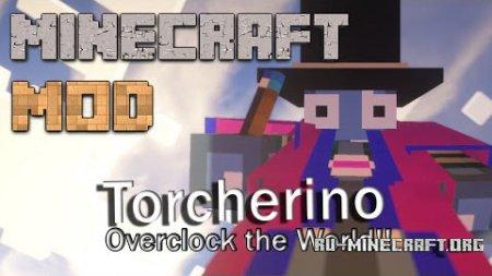 Скачать Torcherino для Minecraft 1.11