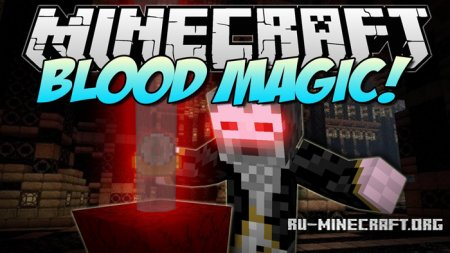 Скачать Blood Magic для Minecraft 1.11.2