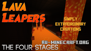 Скачать Lava Leapers - The Four Stages для Minecraft