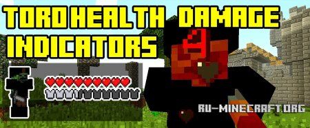 Скачать ToroHealth Damage Indicators для Minecraft 1.11.2