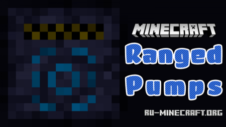 Скачать Ranged Pumps для Minecraft 1.11.2