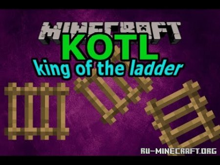 Скачать King of The Ladder для Minecraft