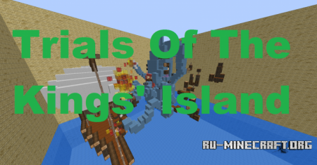 Скачать The Trials Of The Kings' Island для Minecraft