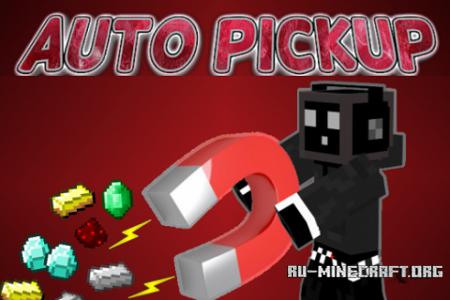 Скачать Auto Pickup для Minecraft 1.8