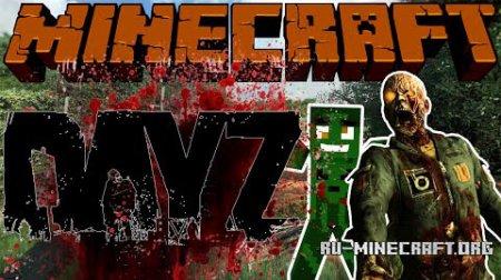 Скачать DayZ для Minecraft 1.5.2