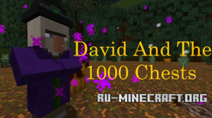 Скачать David and the 1000 Chests для Minecraft