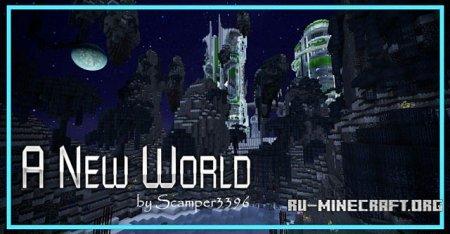 Скачать A New World [32x] для Minecraft 1.11