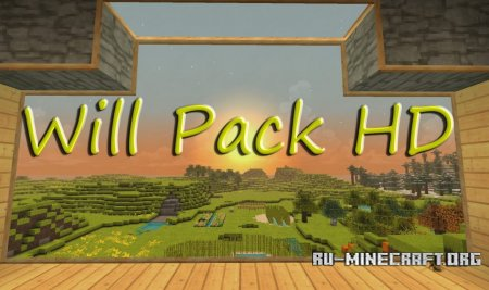 Скачать Willpack HD [32x] для Minecraft 1.11