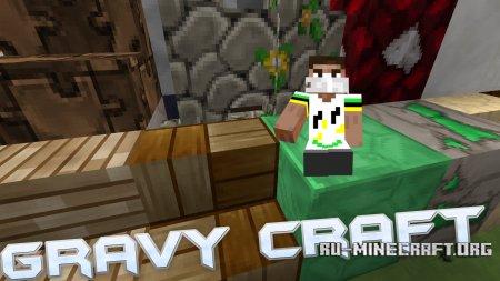 Скачать GravyCraft [32x] для Minecraft 1.11