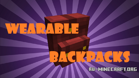 Скачать Wearable Backpacks для Minecraft 1.12