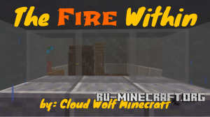 Скачать The Fire Within для Minecraft