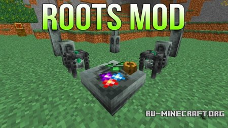Скачать Roots для Minecraft 1.12.1