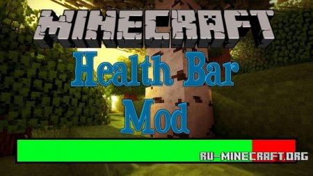 Скачать Health Bar для Minecraft 1.12.1
