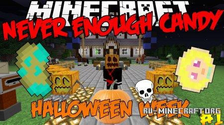 Скачать Never Enough Candy для Minecraft 1.12.2