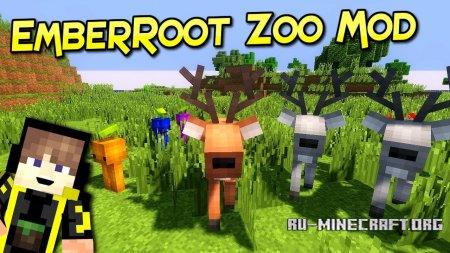 Скачать EmberRoot Zoo для Minecraft 1.12
