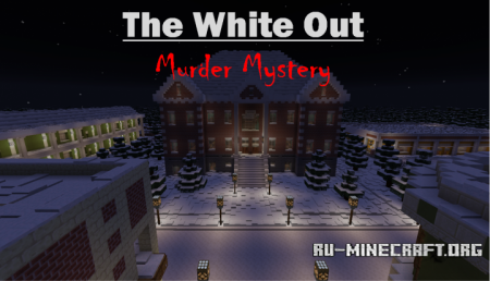 Скачать The White Out Murder Mystery для Minecraft