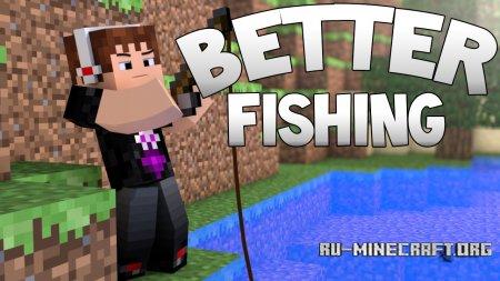 Скачать Better Fishing для Minecraft 1.12