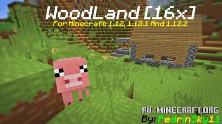 Скачать WoodLand [16x] для Minecraft 1.12