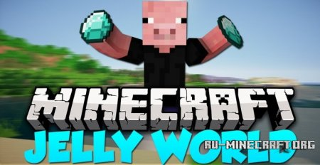 Скачать Jelly World для Minecraft 1.12