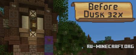Скачать Before Dusk [32x] для Minecraft 1.12
