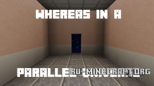 Скачать Whereas in a Parallel Universe для Minecraft