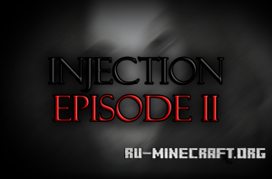 Скачать Injection: Episode 2 для Minecraft