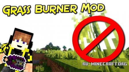 Скачать Grass Burner для Minecraft 1.12
